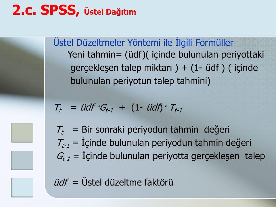 2.c. SPSS, Üstel Dağıtım Üstel Düzeltmeler Yöntemi ile İlgili Formüller.