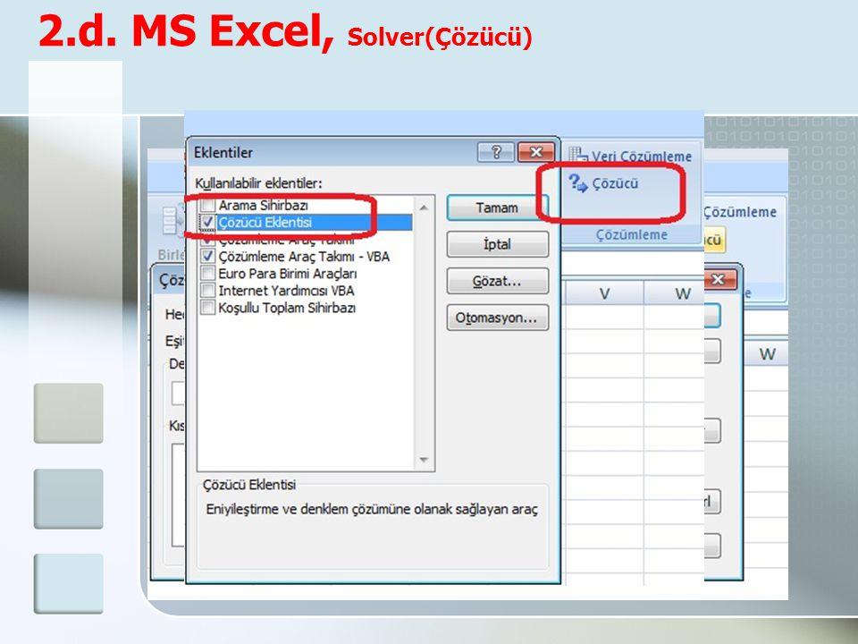 2.d. MS Excel, Solver(Çözücü)