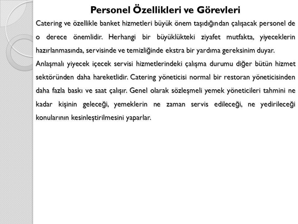 Personel Özellikleri ve Görevleri
