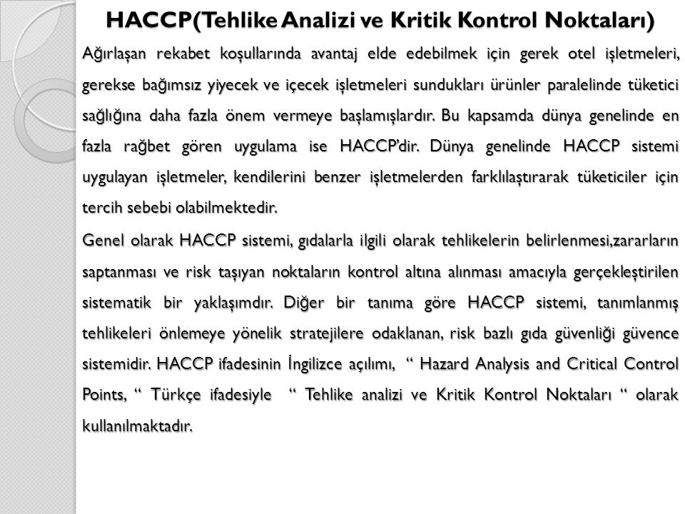HACCP(Tehlike Analizi ve Kritik Kontrol Noktaları)