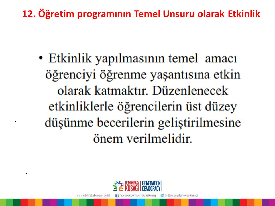 12. Öğretim programının Temel Unsuru olarak Etkinlik