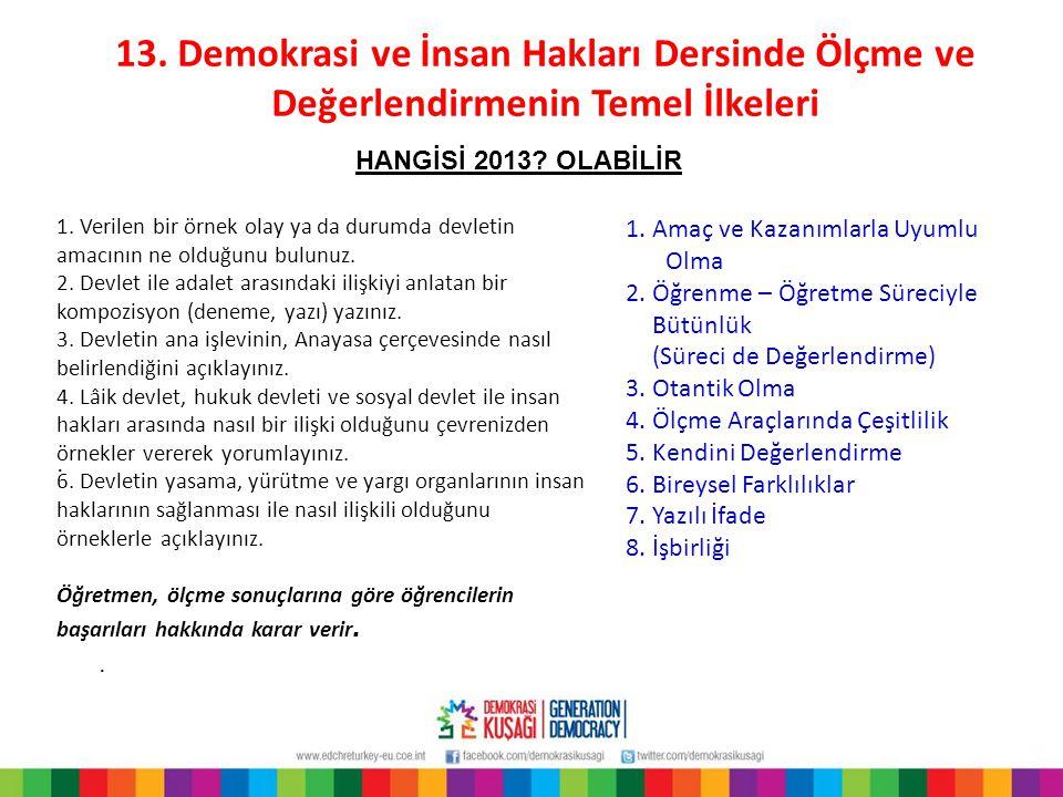 13. Demokrasi ve İnsan Hakları Dersinde Ölçme ve Değerlendirmenin Temel İlkeleri