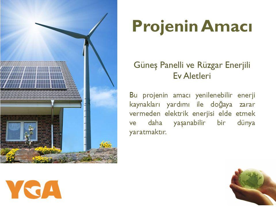 Güneş Panelli ve Rüzgar Enerjili Ev Aletleri