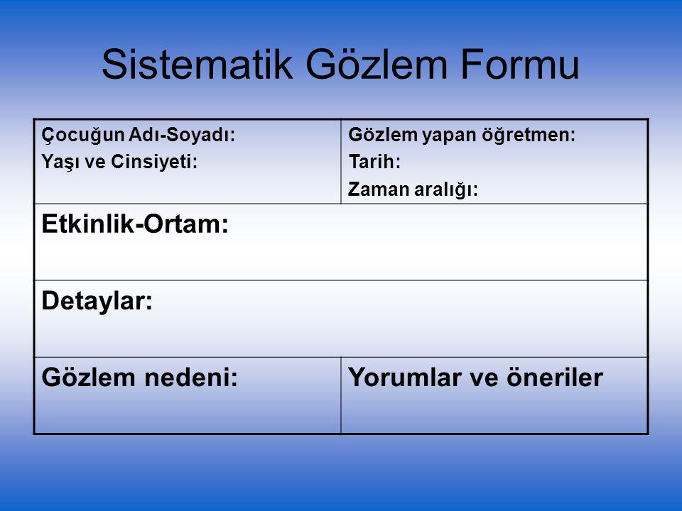 Sistematik Gözlem Formu