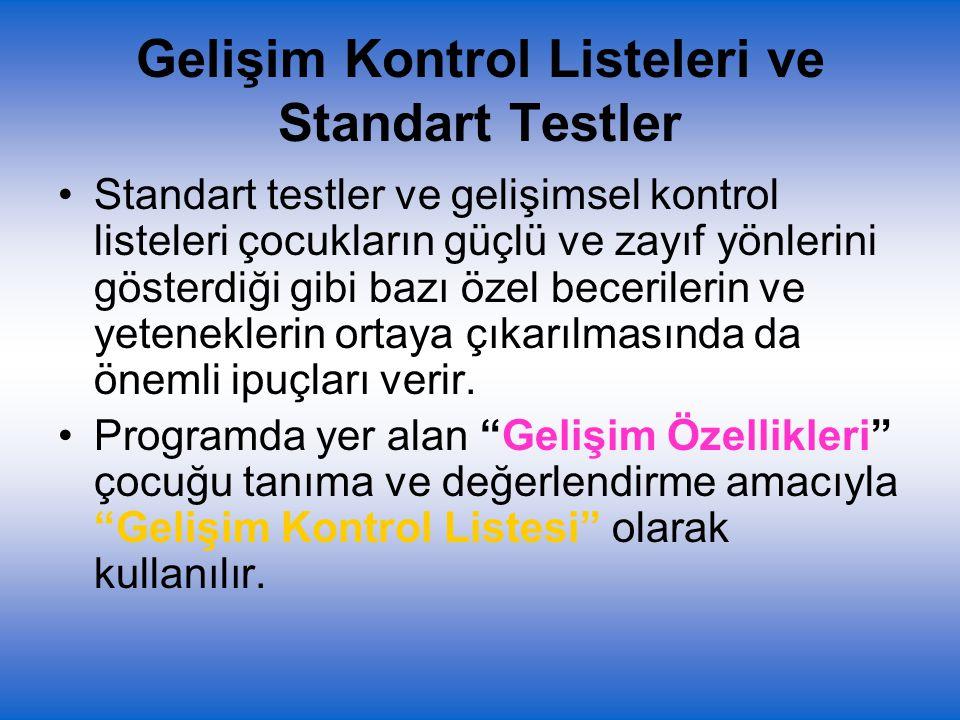 Gelişim Kontrol Listeleri ve Standart Testler