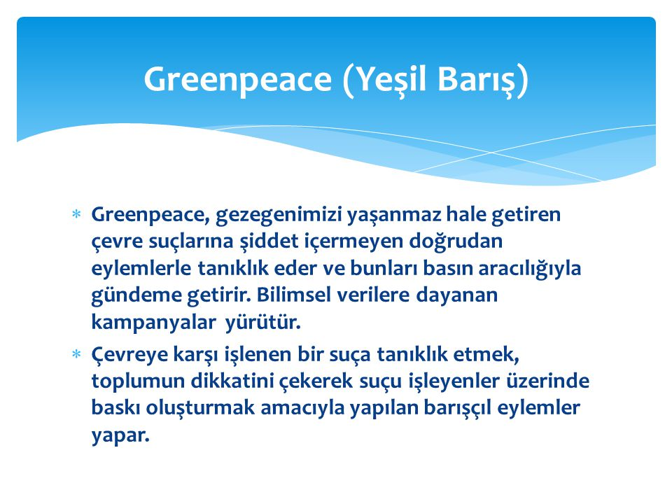 Greenpeace (Yeşil Barış)