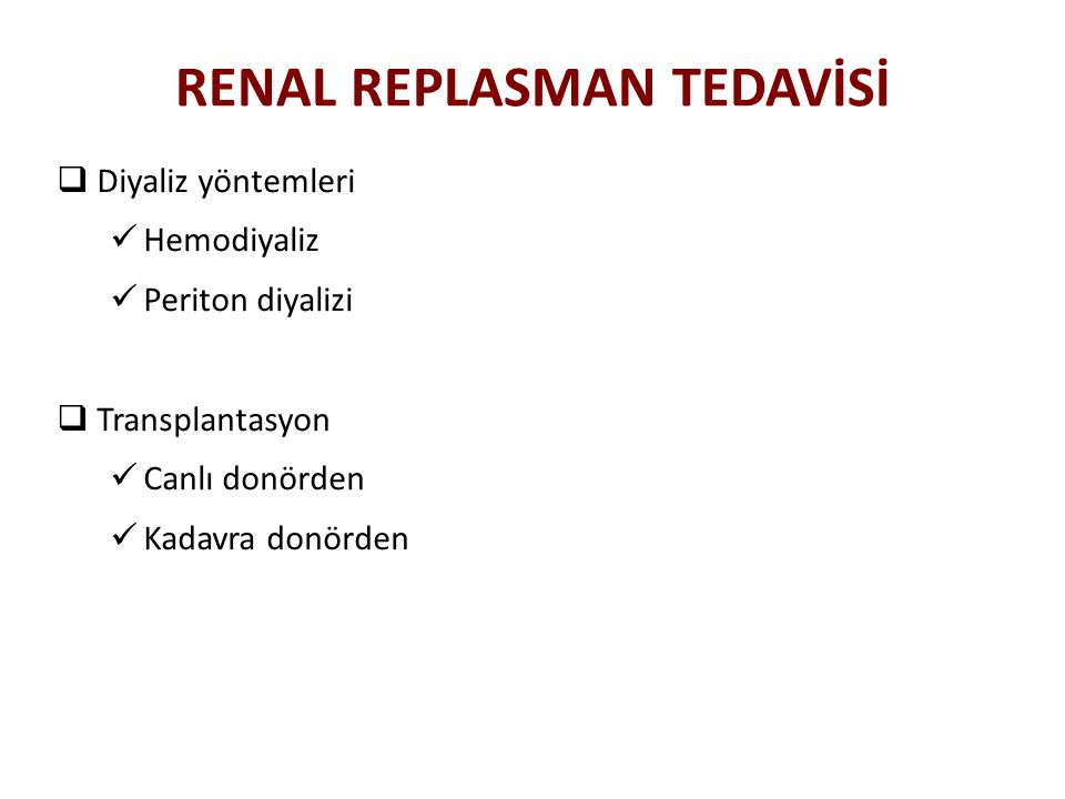 RENAL REPLASMAN TEDAVİSİ