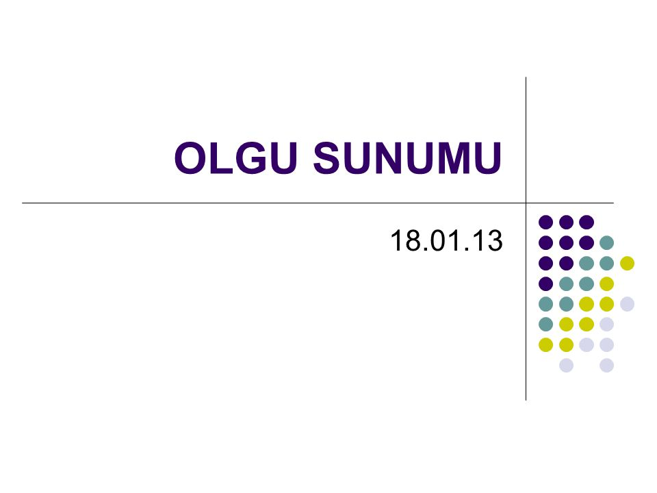 OLGU SUNUMU 18.01.13