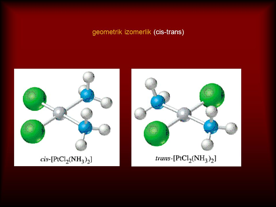 geometrik izomerlik (cis-trans)