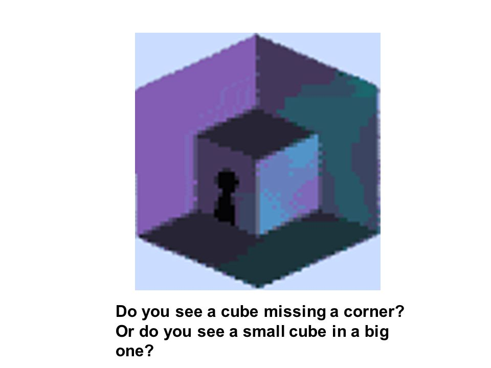 Do you see a cube missing a corner