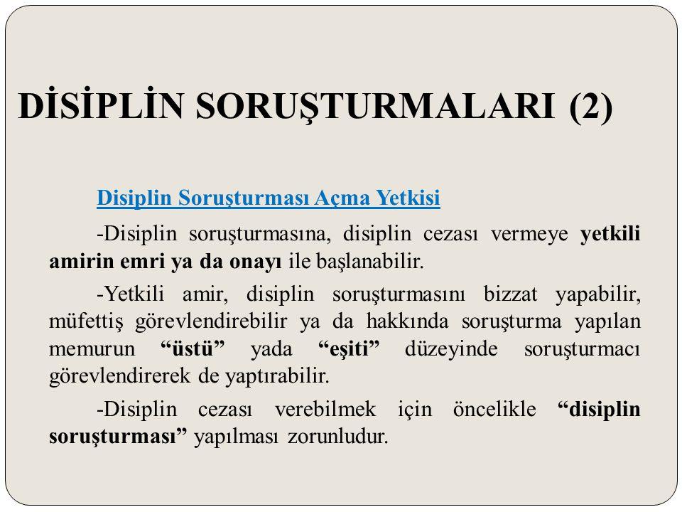 DİSİPLİN SORUŞTURMALARI (2)
