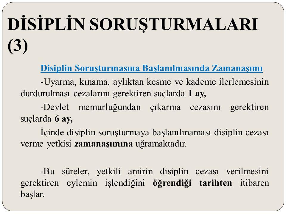 DİSİPLİN SORUŞTURMALARI (3)