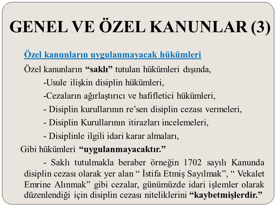 GENEL VE ÖZEL KANUNLAR (3)