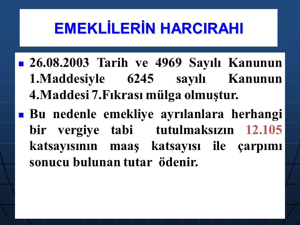 EMEKLİLERİN HARCIRAHI