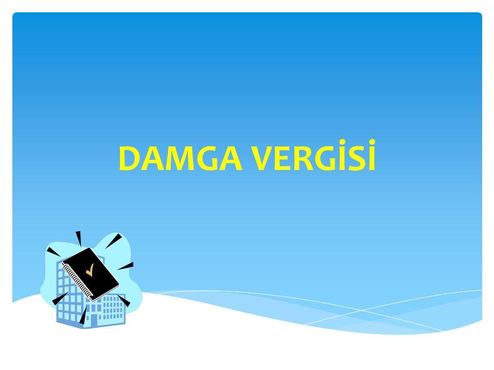 DAMGA VERGİSİ