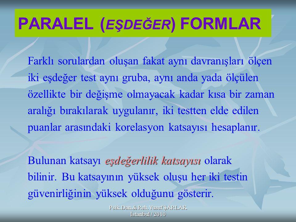 PARALEL (EŞDEĞER) FORMLAR