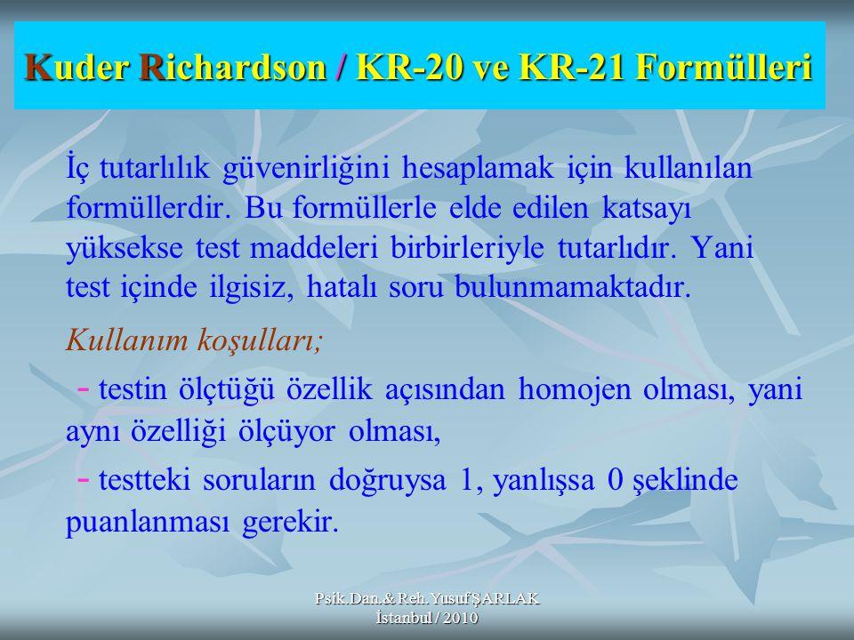 Kuder Richardson / KR-20 ve KR-21 Formülleri