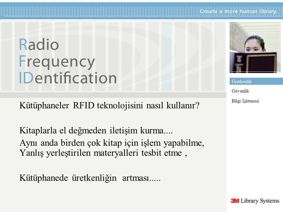 Kütüphaneler RFID teknolojisini nasıl kullanır