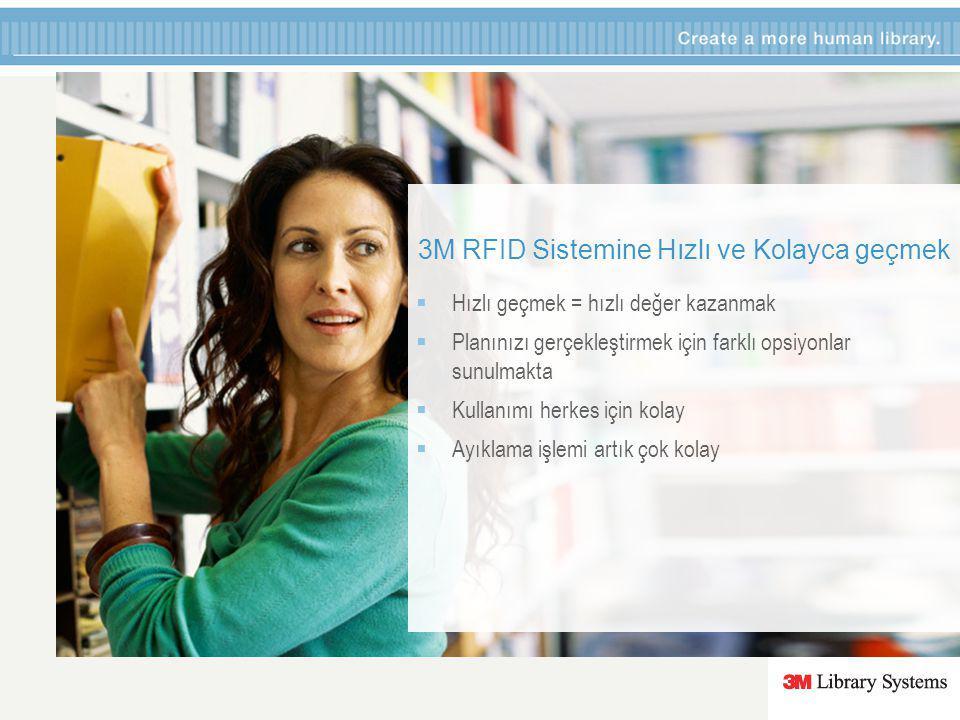 3M RFID Sistemine Hızlı ve Kolayca geçmek