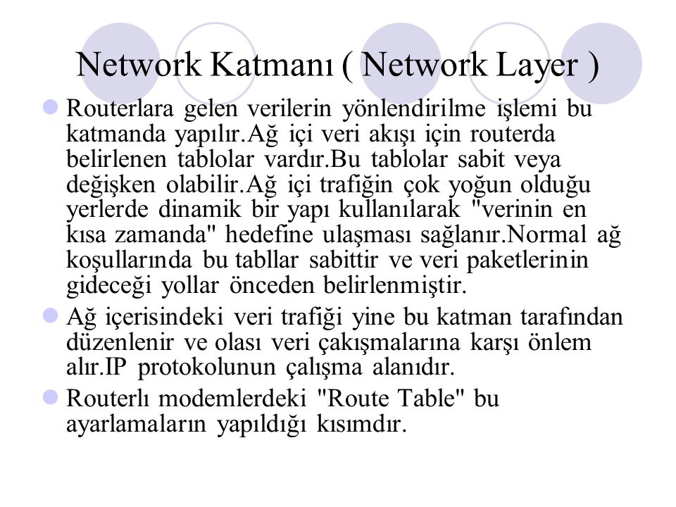 Network Katmanı ( Network Layer )