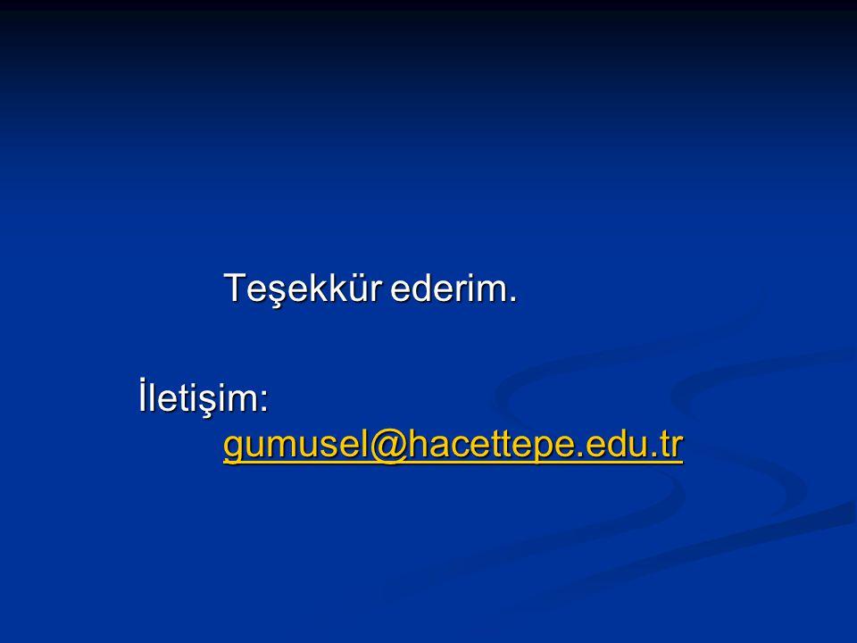 Teşekkür ederim. İletişim: gumusel@hacettepe.edu.tr