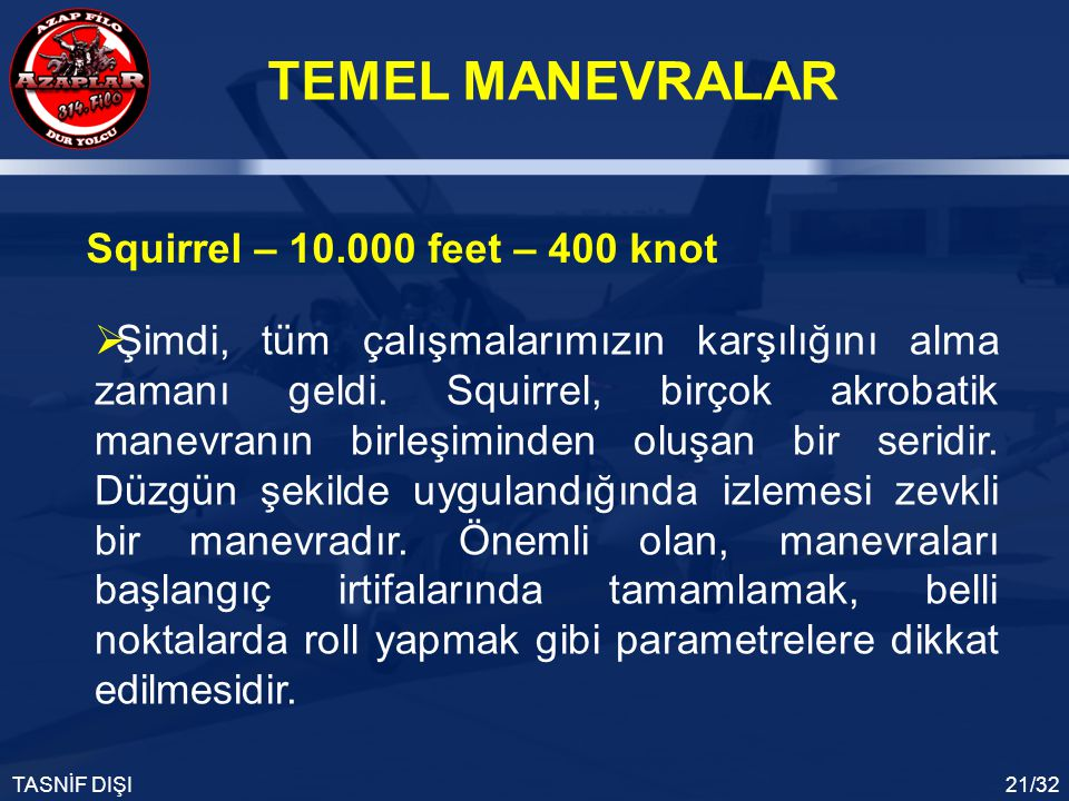 Squirrel – 10.000 feet – 400 knot