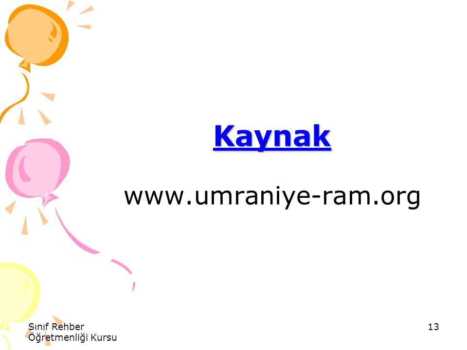 Kaynak www.umraniye-ram.org