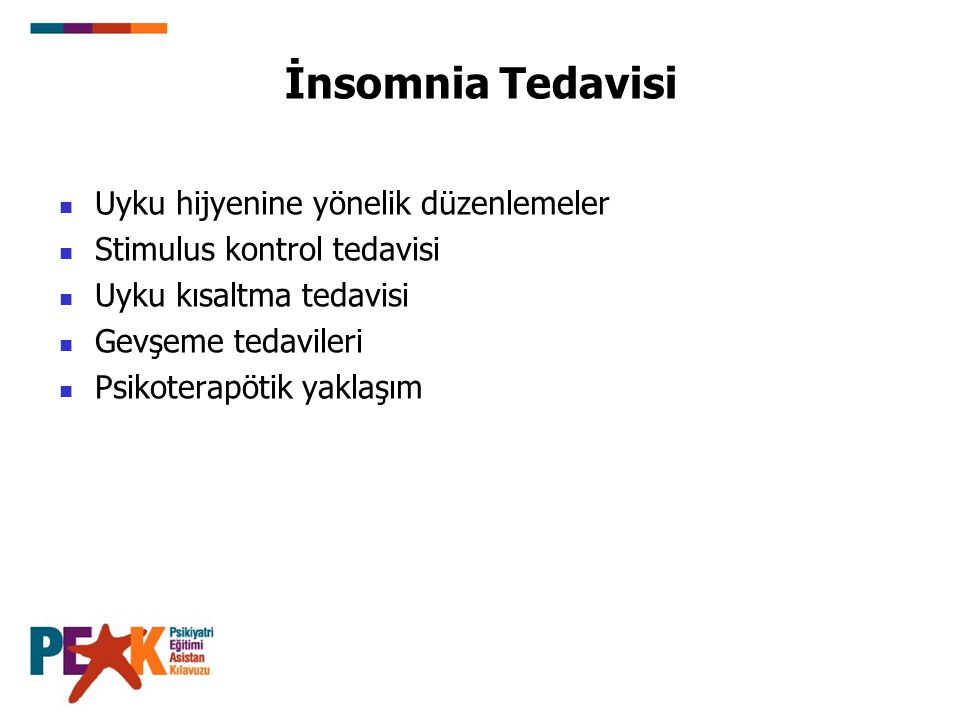 İnsomnia Tedavisi Uyku hijyenine yönelik düzenlemeler