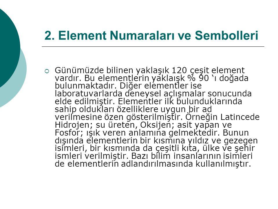 2. Element Numaraları ve Sembolleri