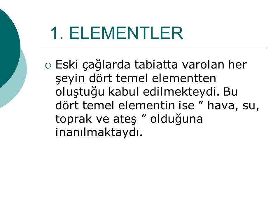 1. ELEMENTLER