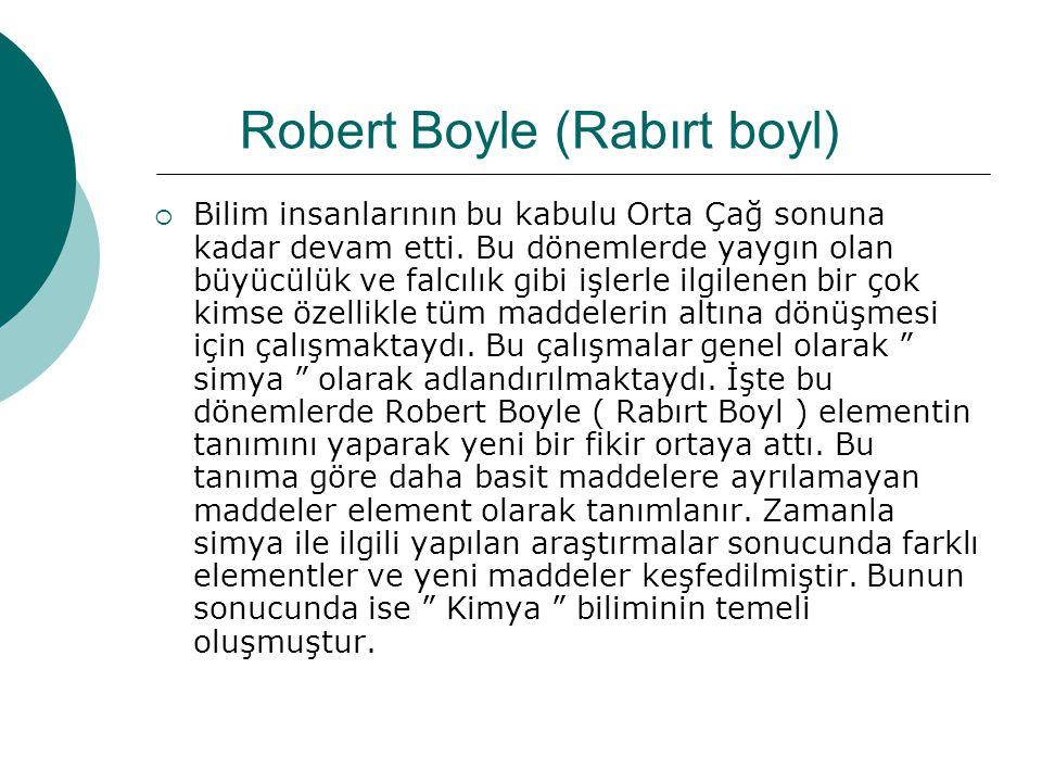 Robert Boyle (Rabırt boyl)