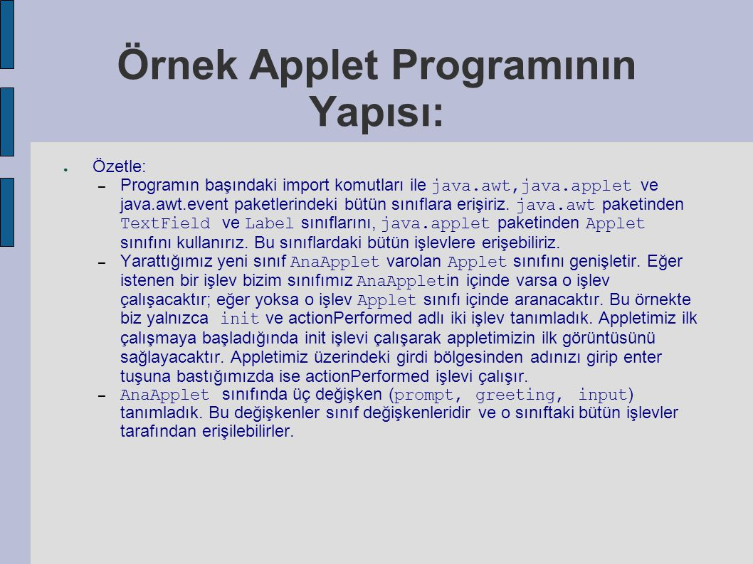 Örnek Applet Programının Yapısı: