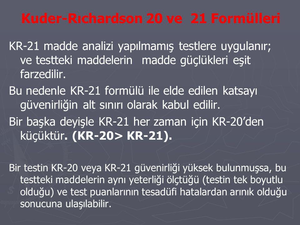 Kuder-Rıchardson 20 ve 21 Formülleri