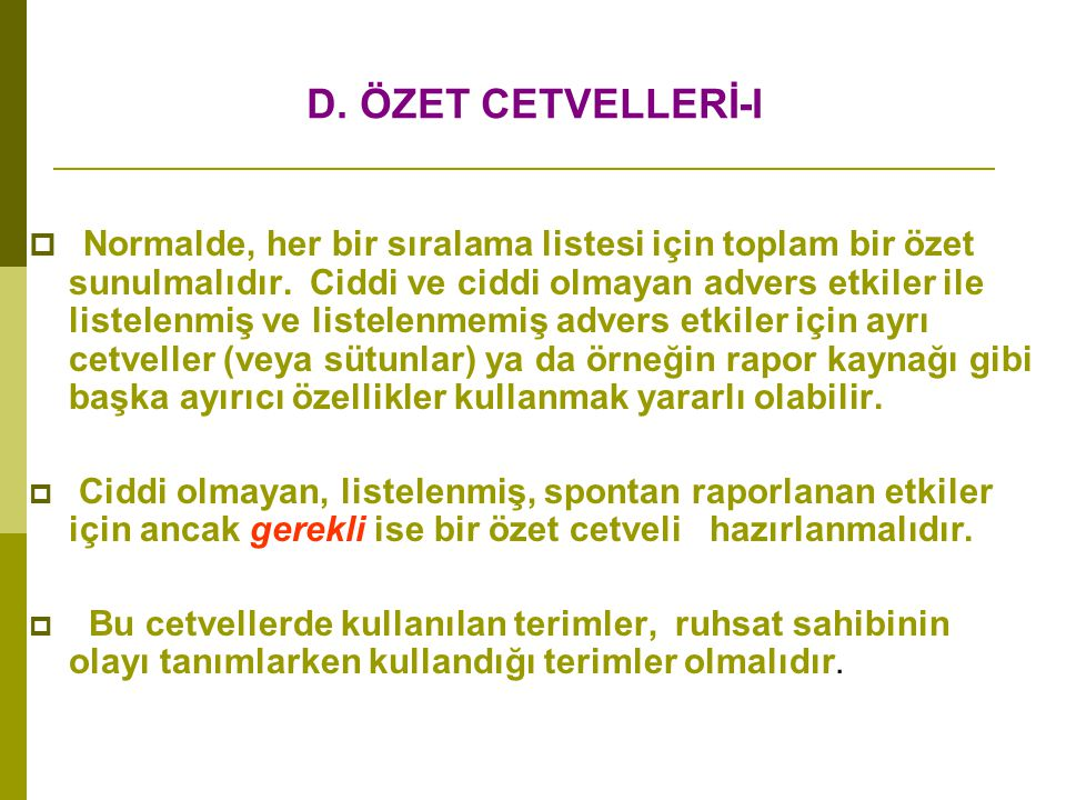 D. ÖZET CETVELLERİ-I