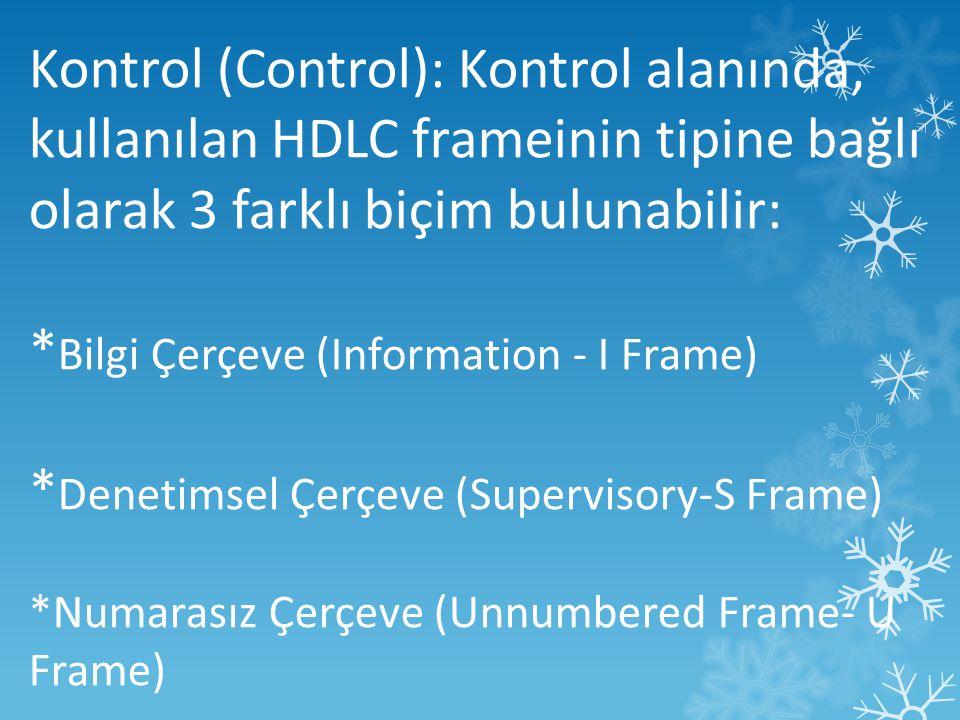 *Bilgi Çerçeve (Information - I Frame)