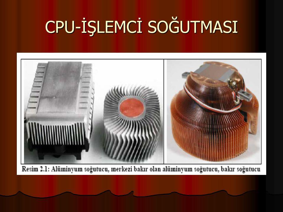 CPU-İŞLEMCİ SOĞUTMASI