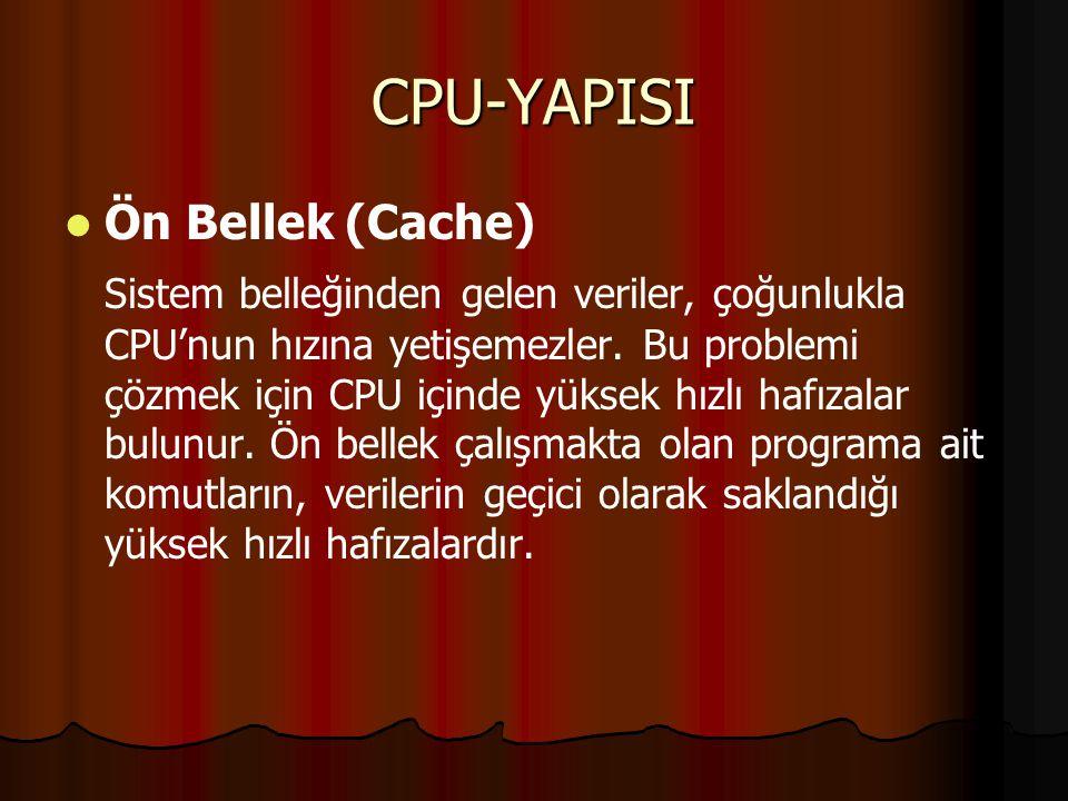 CPU-YAPISI Ön Bellek (Cache)
