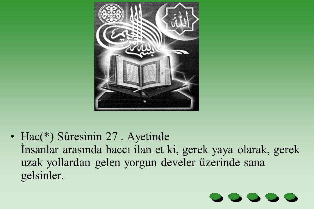 Hac(*) Sûresinin 27 .