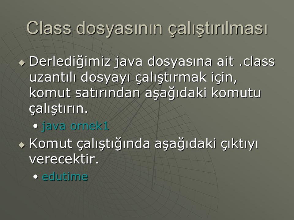 Class dosyasının çalıştırılması