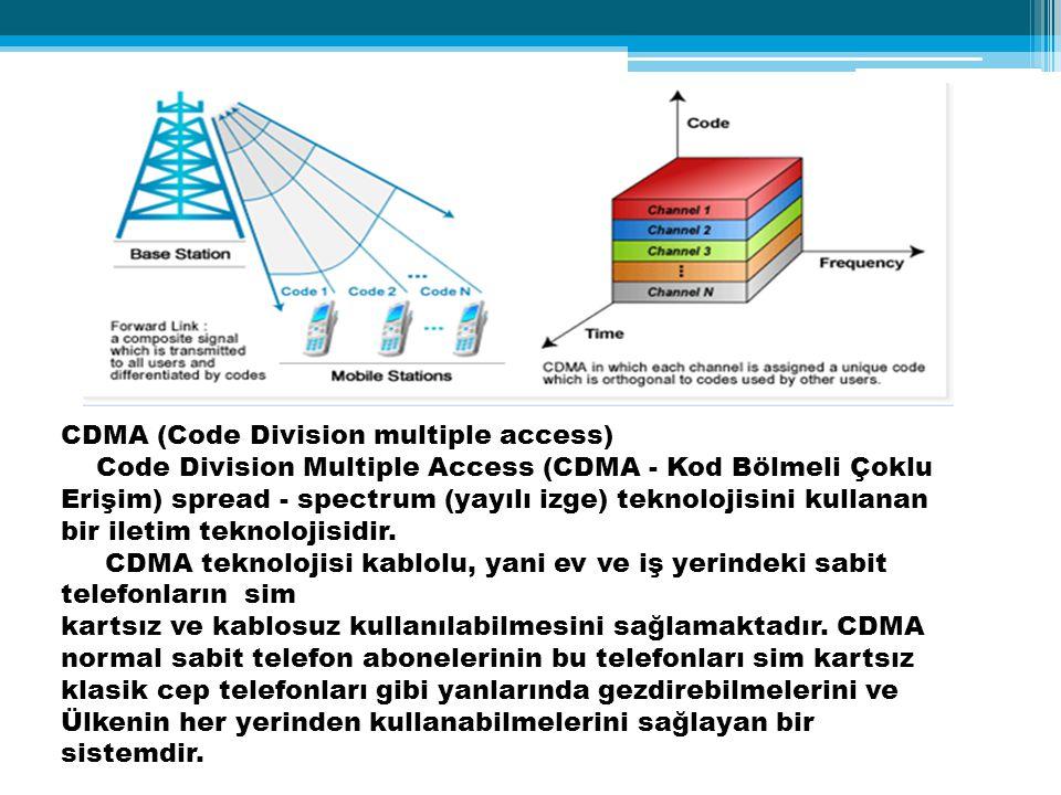 CDMA (Code Division multiple access) Code Division Multiple Access (CDMA - Kod Bölmeli Çoklu Erişim) spread - spectrum (yayılı izge) teknolojisini kullanan bir iletim teknolojisidir.