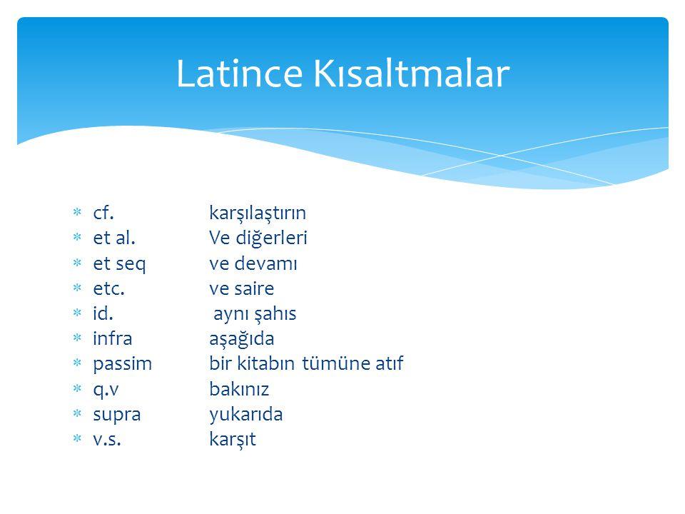 Latince Kısaltmalar cf. karşılaştırın et al. Ve diğerleri