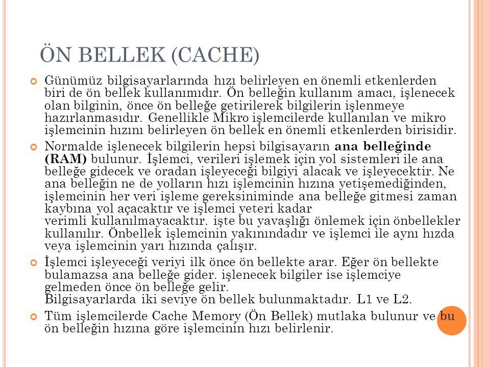 ÖN BELLEK (CACHE)