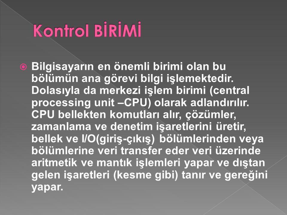 Kontrol BİRİMİ