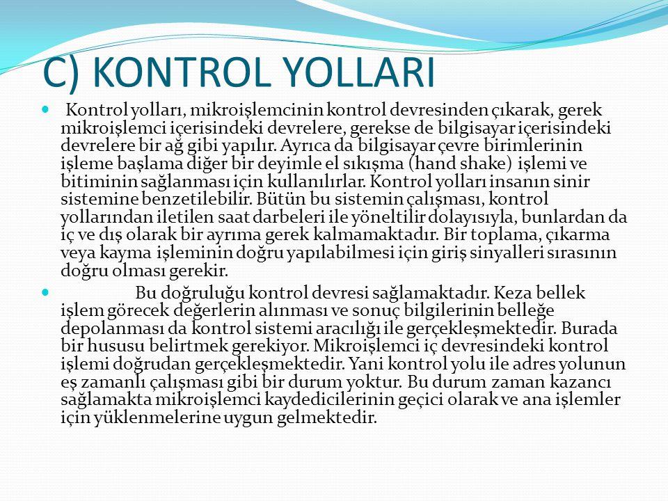 C) KONTROL YOLLARI