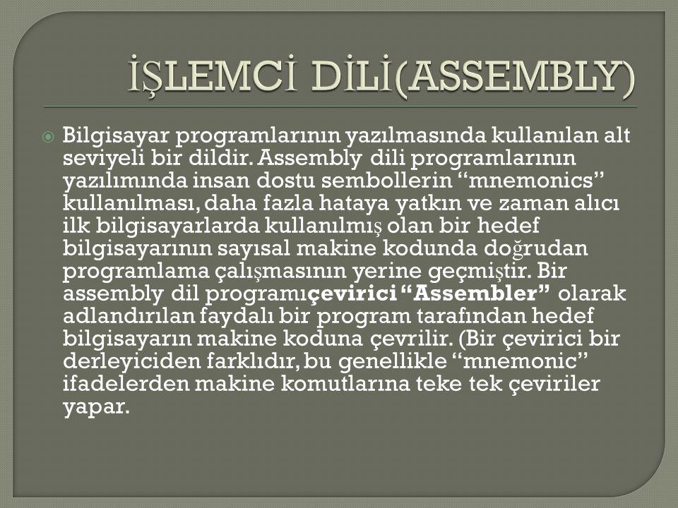 İŞLEMCİ DİLİ(ASSEMBLY)
