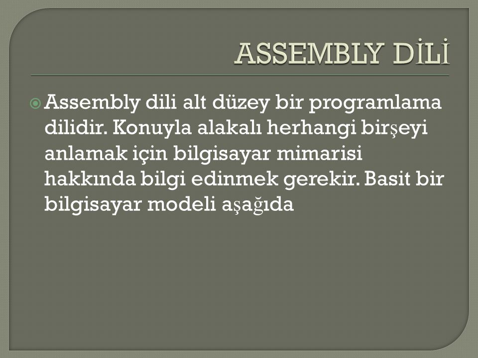 ASSEMBLY DİLİ