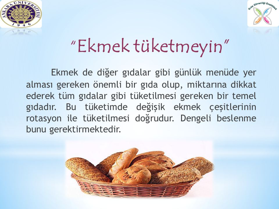 Ekmek tüketmeyin