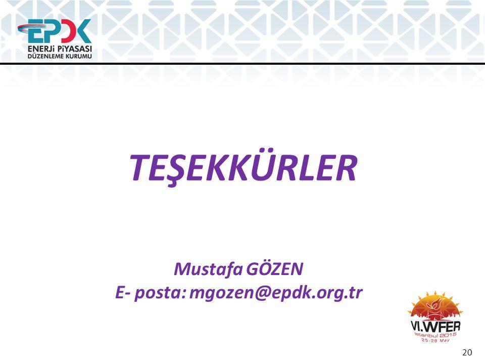 E- posta: mgozen@epdk.org.tr
