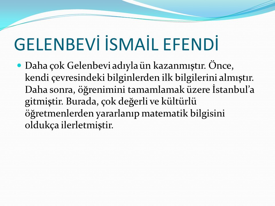 GELENBEVİ İSMAİL EFENDİ