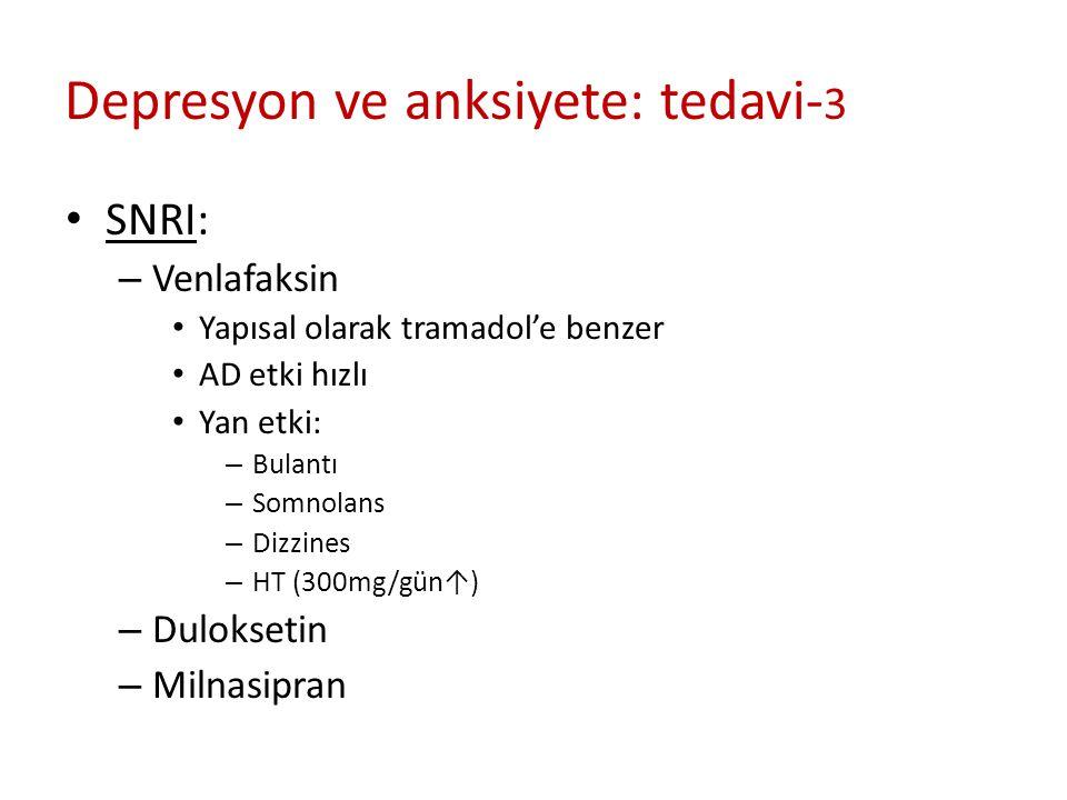 Depresyon ve anksiyete: tedavi-3